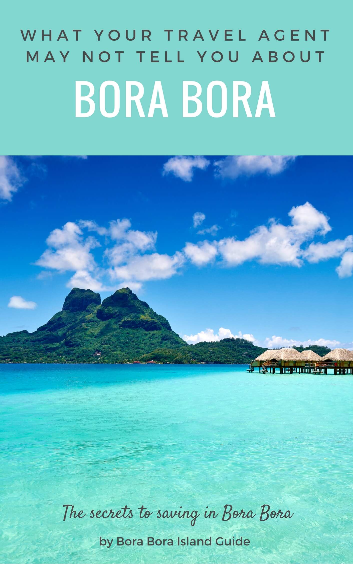 Bora Bora Island Guide Beach Vacation In Tropical Tahiti Paradise